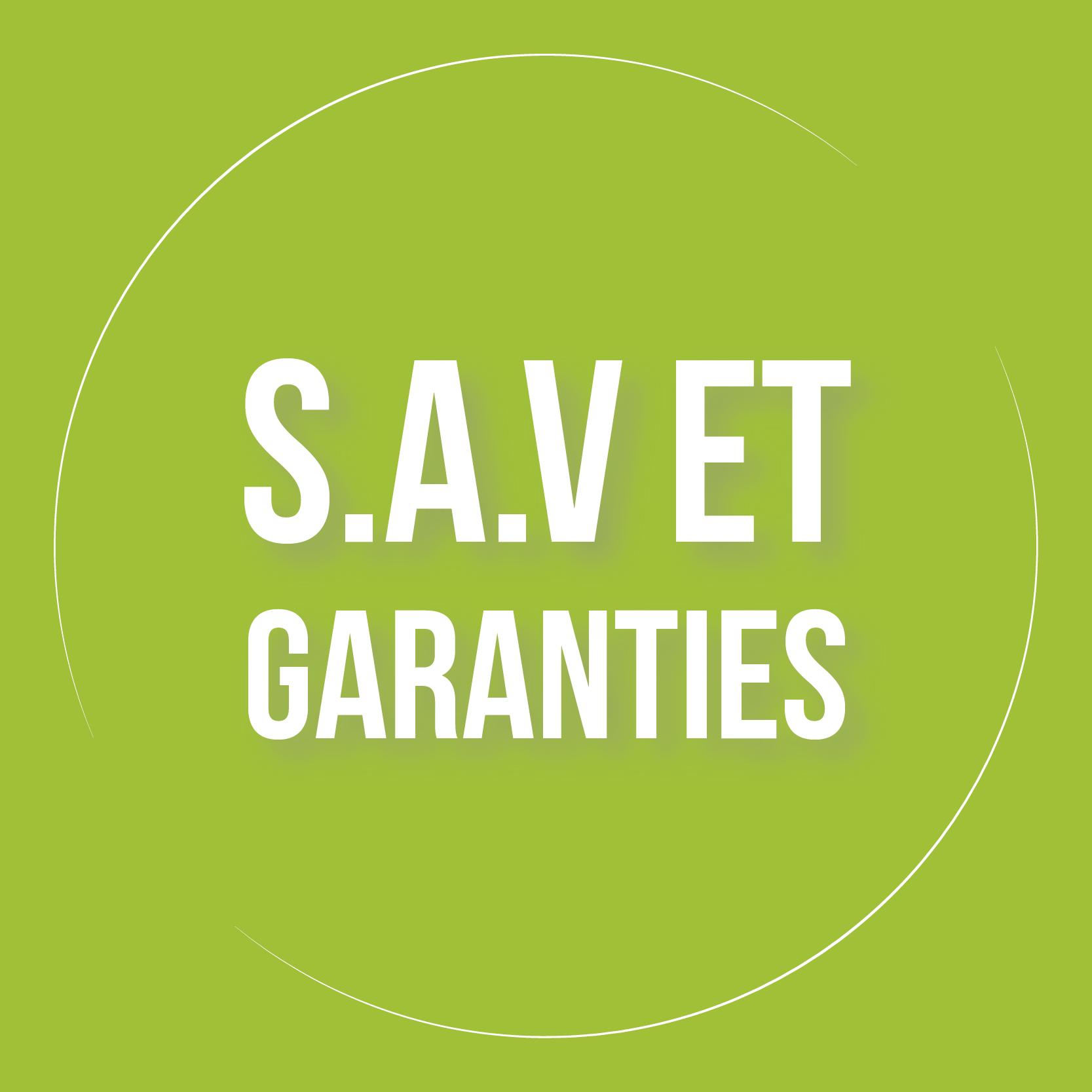 Service SAV et Garanties